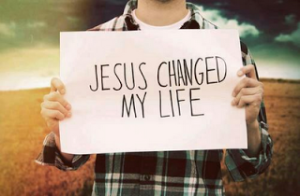 Jesus changed my life