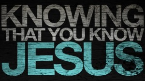 Knowing-that-you-know-Jesus_t-575x323