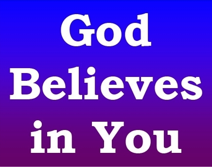 God Believes in You - UpWords - August 29