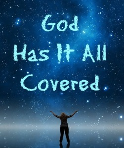 god-has-it-all-covered
